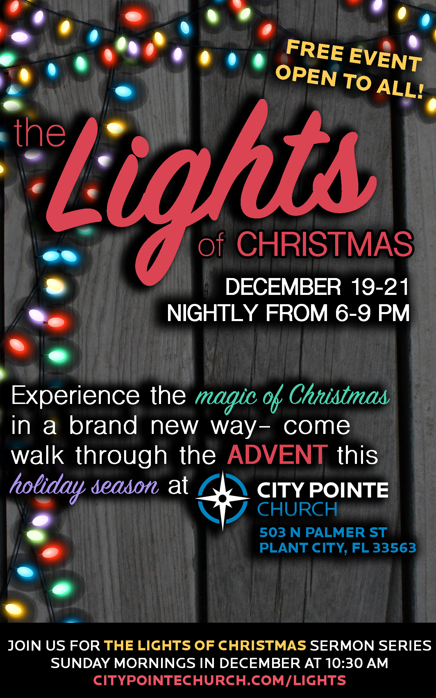 The Lights of Christmas - Experience the magic of Christmas in a brand new way- come walk through the Advent this holiday season at City Pointe Church!