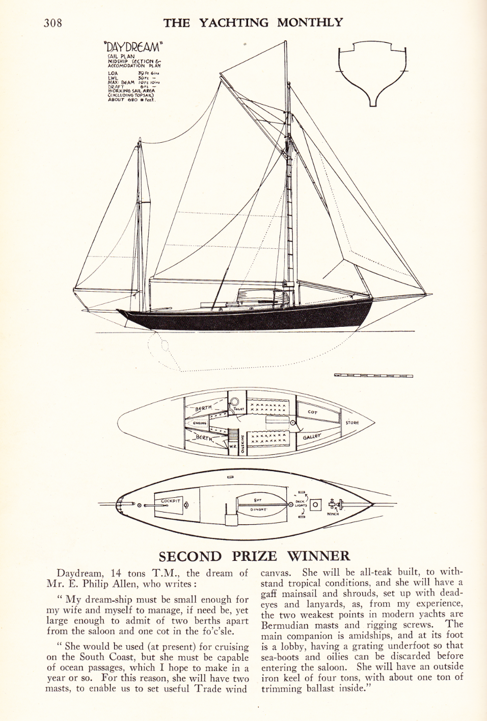 Click to open. E. P. Allen's entry 'Daydream' for the 1936 Yachting Monthly design compeition, which fetched second place. This was Philip Allen's intial dream ship, although later Maxwell Blake and Allen developed Daydream's successor, 'Mirelle', built at Whisttock's Boatyard, Woodbridge.