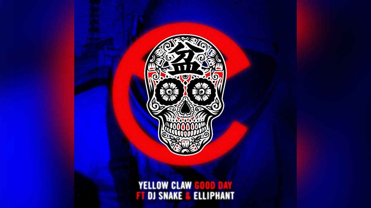 Yellow Claw ft. DJ Snake & Elliphant - Good Day Recorded @ Studios 301 Vocal Engineer (Elliphant) - Dan Frizza