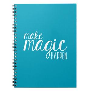 Make Magic Happen Notebook