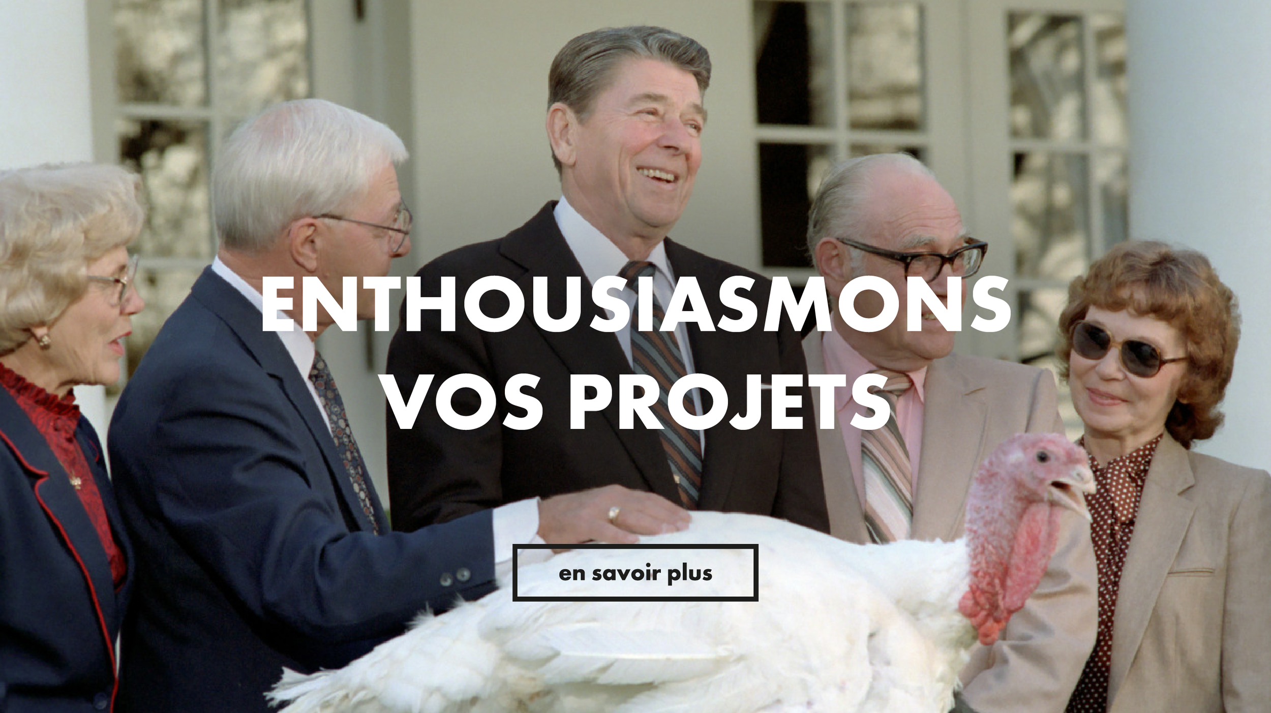 Enthousiasmons vos projets