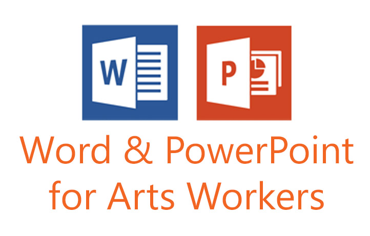 Word and PowerPoint for Arts Workers  - with Executive Director Kristina Lemieux