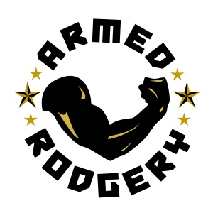 armed rodgery - Because we will not be robbed of a winning season this year, friends.