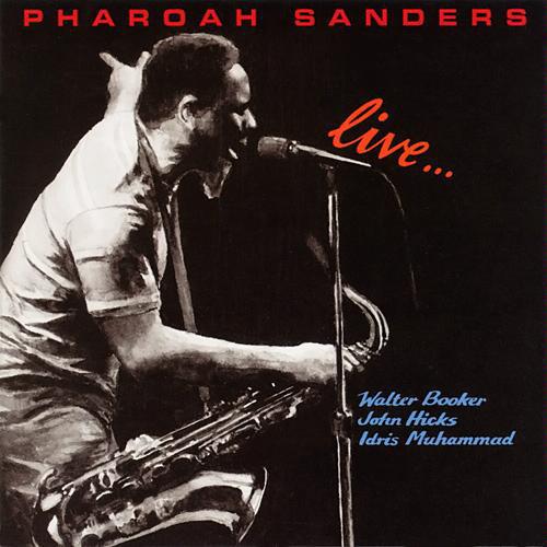 Pharoah Sanders Live  (1982)