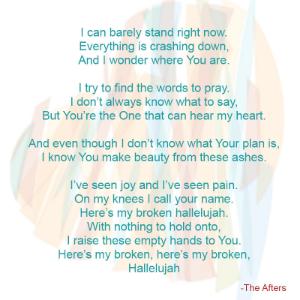 Broken Hallelujah, The Afters