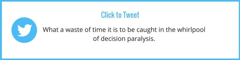 decision paralysis