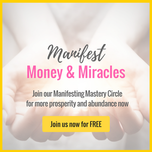 Ready to flex your manifesting muscle and open the floodgates to creating everything you desire?  Join our FREE Manifesting Mastery Circle for more prosperity and abundance now! 100% life-changing... and 100% FREE. Click Here.