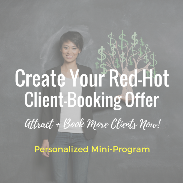 "Create Your Red-Hot Client-Booking Offer...  all without you spending a dime on ads or expensive ""like"" campaigns.  Start booking high-end clients using these free FB marketing strategies the today!  Click here."