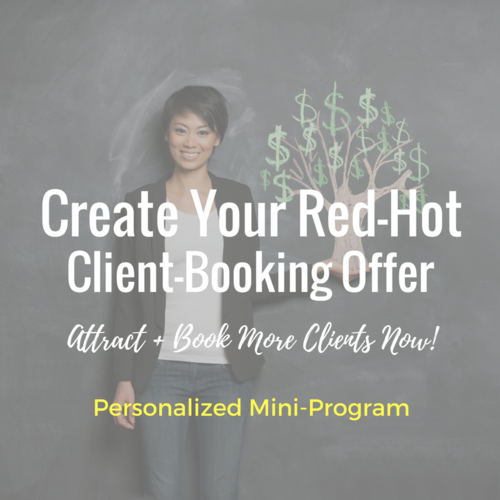 People not buying what you're offering? You need the right words to communicate why clients should work with you (and why you're totally worth it!). Nail down exactly WHAT to offer and HOW to communicate it so you attract and book more of your ideal clients... even at higher rates.   Click Here