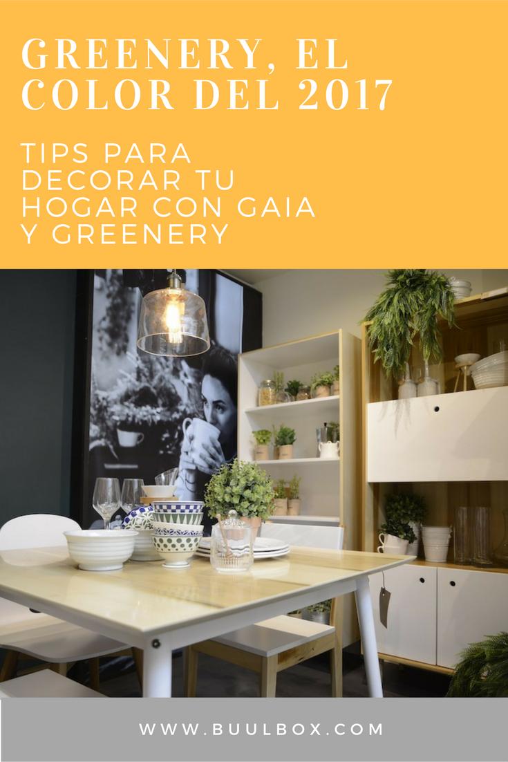 Tips para decorar tu hogar con Greenery y Gaia
