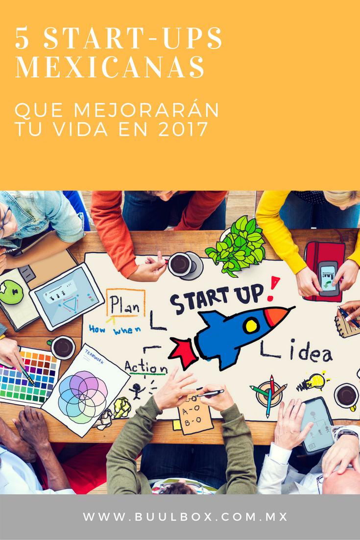 5 STARTUPS MEXICANAS QUE MEJORARÁN TU VIDA