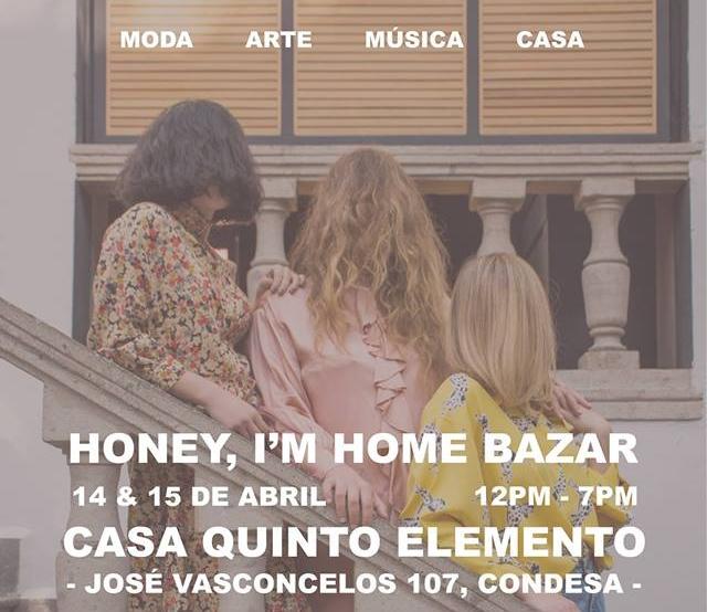Honey, I'm home Bazar