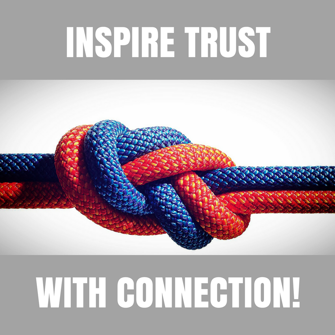 Inspire trust with connection.png