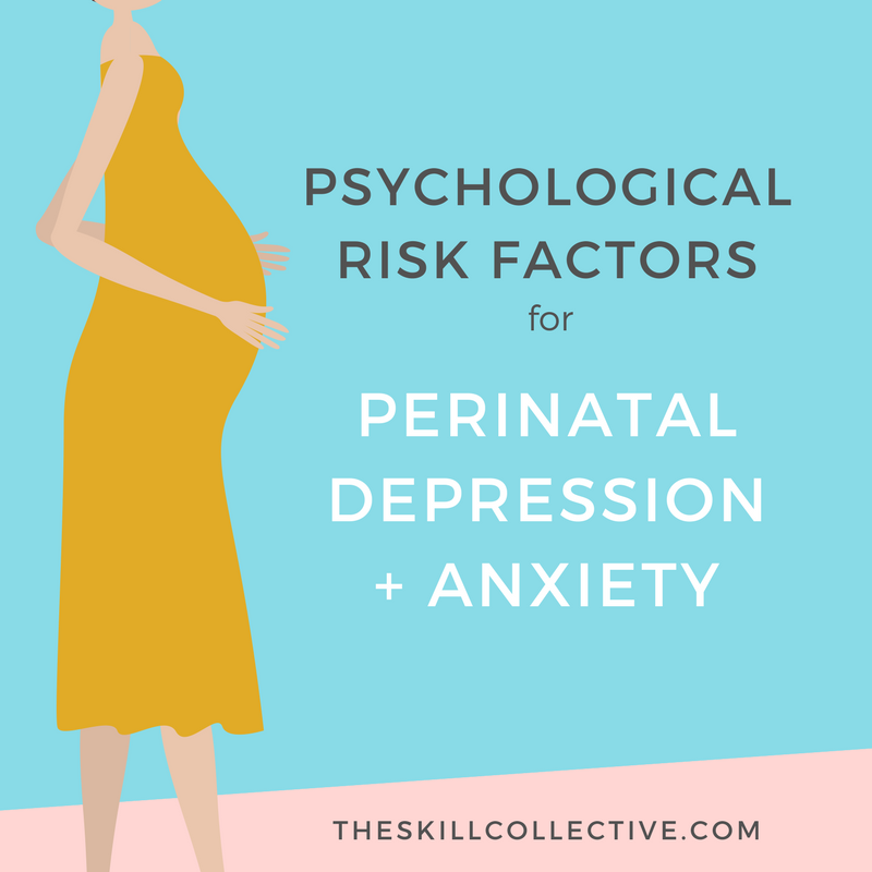 Psychological risk factors perinatal postnatal anxiety depression counselling clinical psychologist subiaco perth.png