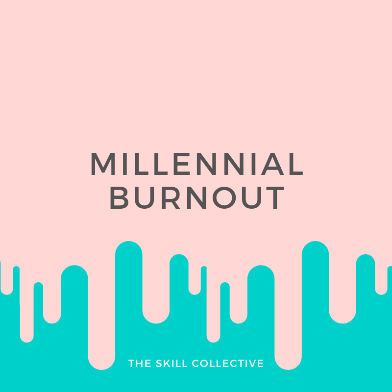 What is Millennial Burnout and stress? Learn about the causes, and tips to help manage Millennial Burnout. By The Skill Collective Clinical Psychologists and counsellors in Subiaco Perth