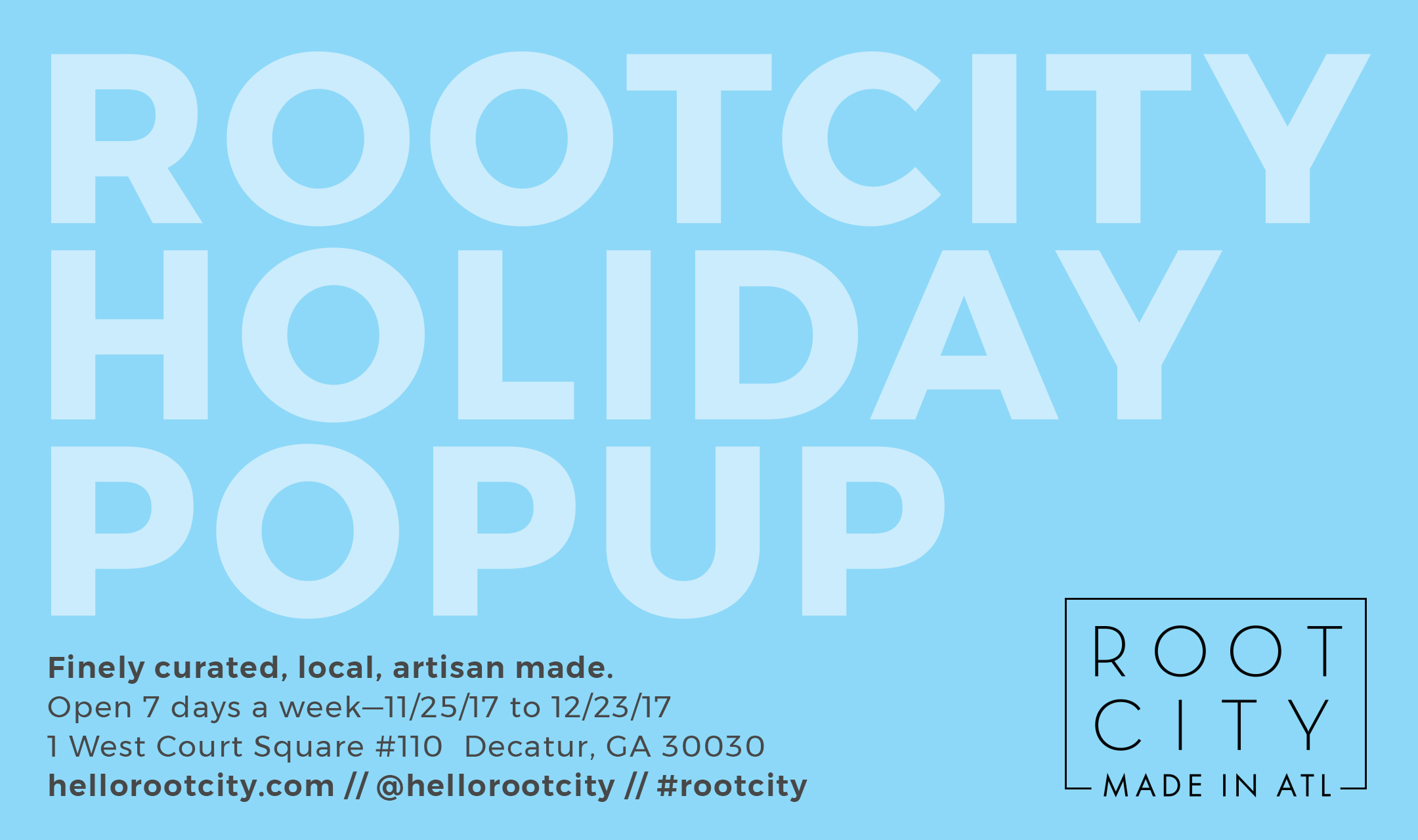 Root City Holiday Pop-Up 2017 | November 25 to December 23, 2017