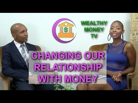 Changing our relationship with money