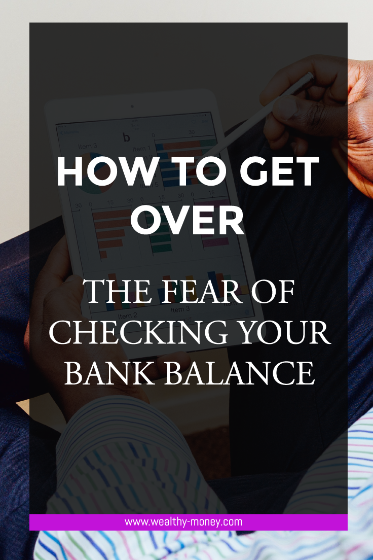 Getting over the fear of checking bank accounts