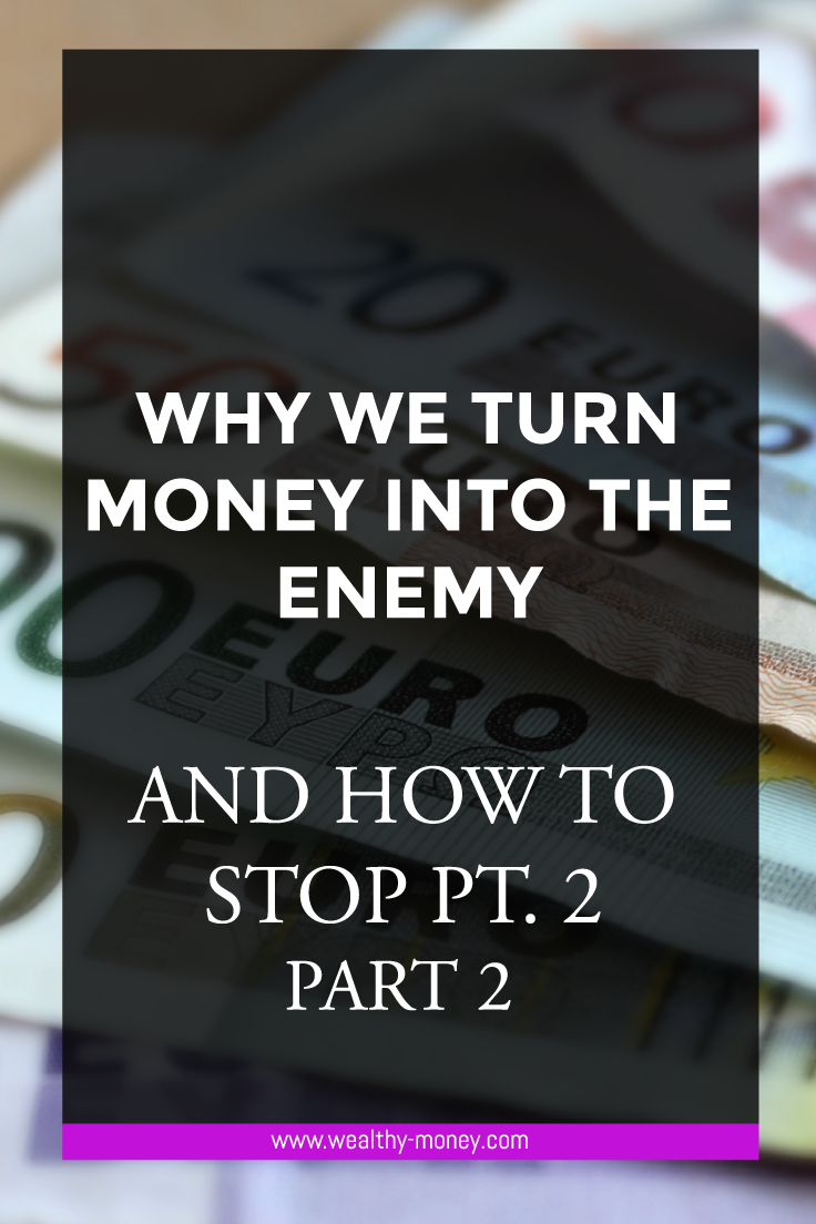 Why money is our enemy