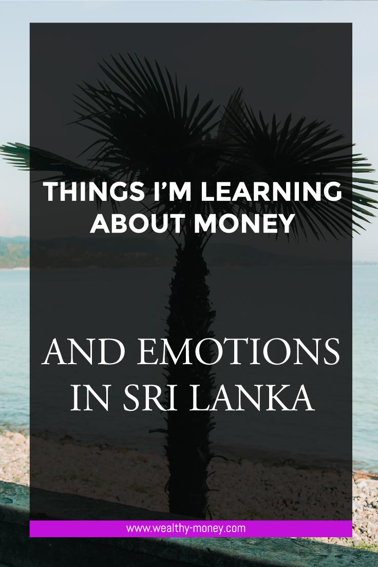 Money and emotions in sri lanka