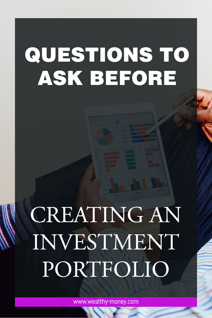 Questions to ask before creating an investment portfolio