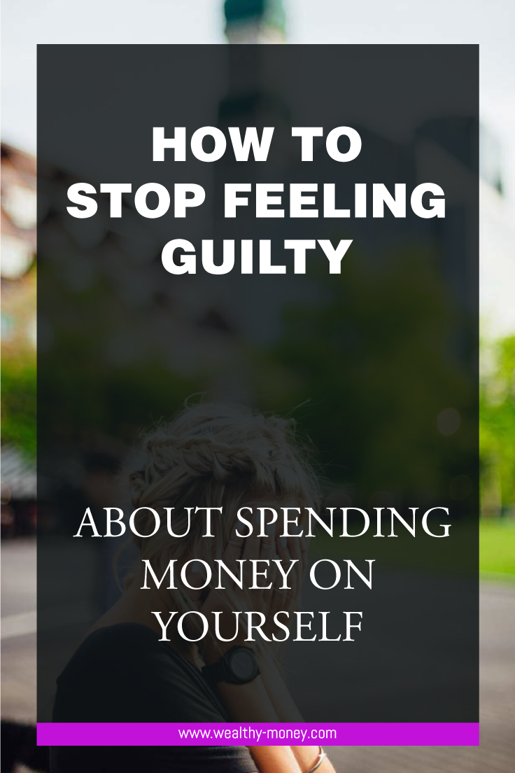 Stop feeling guilty about spending money