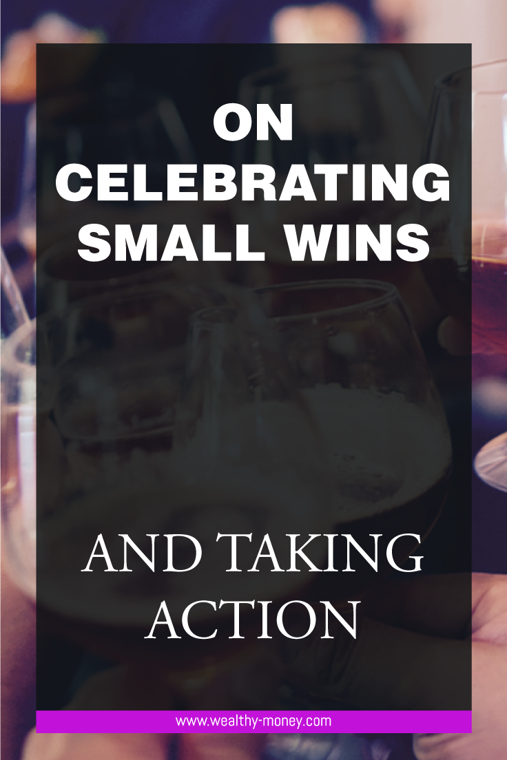 celebrating small wins and taking action