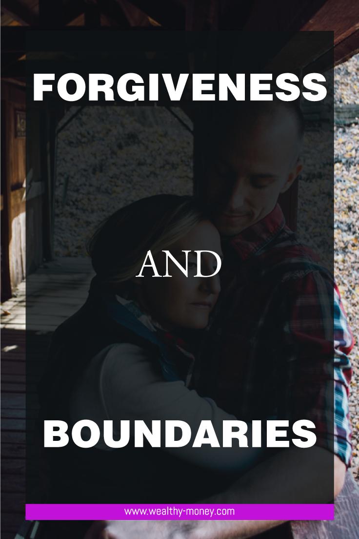 Forgiveness and boundaries