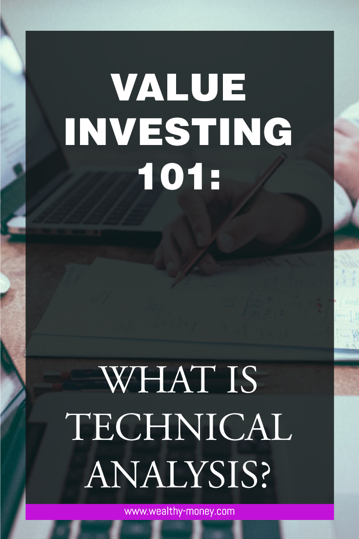 Value investing. What is technical analysis?