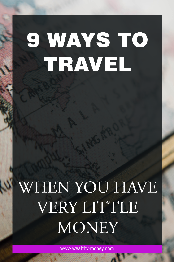 How to travel when you don't have a lot of money
