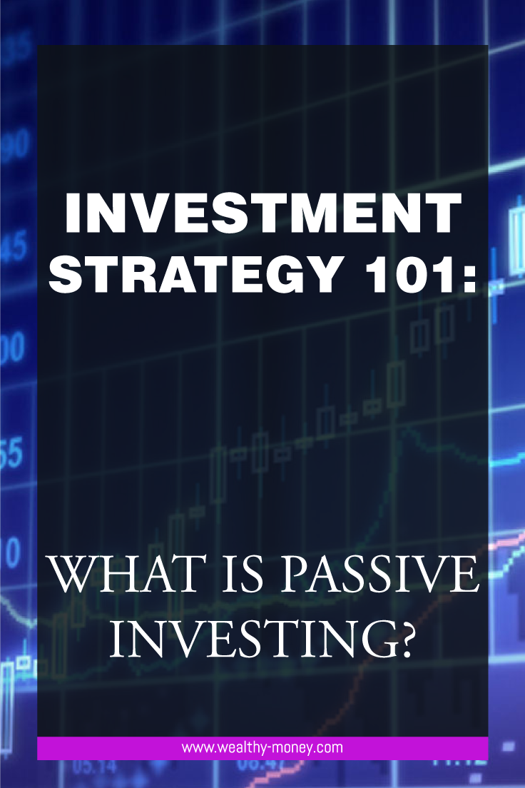 What is passive investing