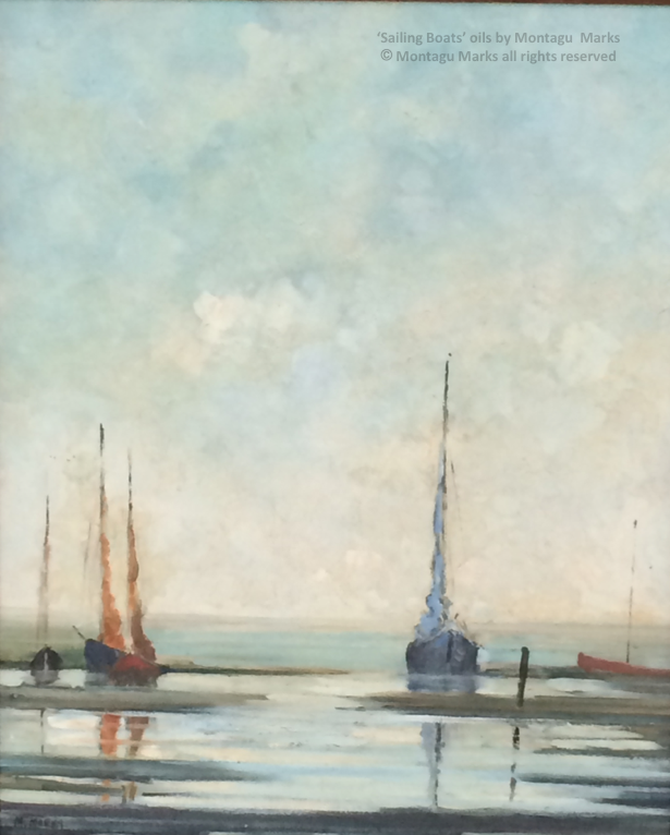 'Sailing boats' oils by montagu marks. Copyright the artist all rights reserved. Private Collection.