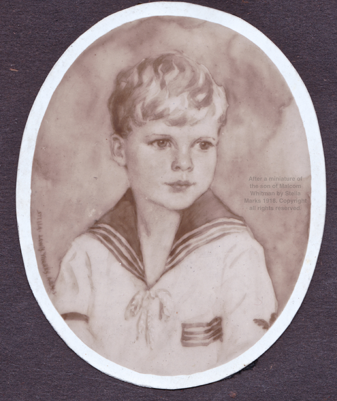 After a miniature of the son of Malcolm Whitman by Stella Marks 1918. Copyright Stella Marks' Estate all rights reserved