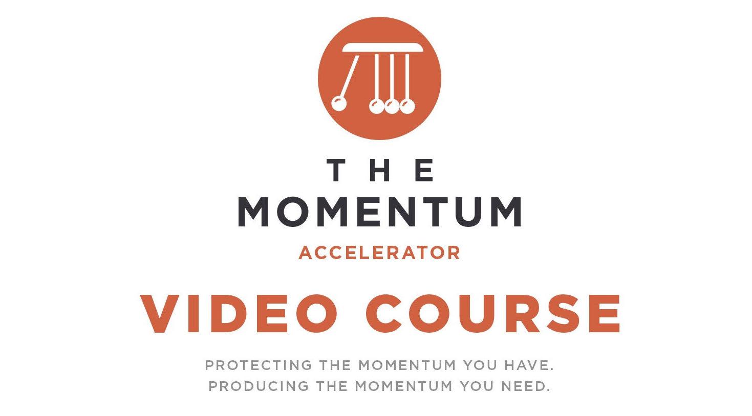 Momentum Accelerator Video Course