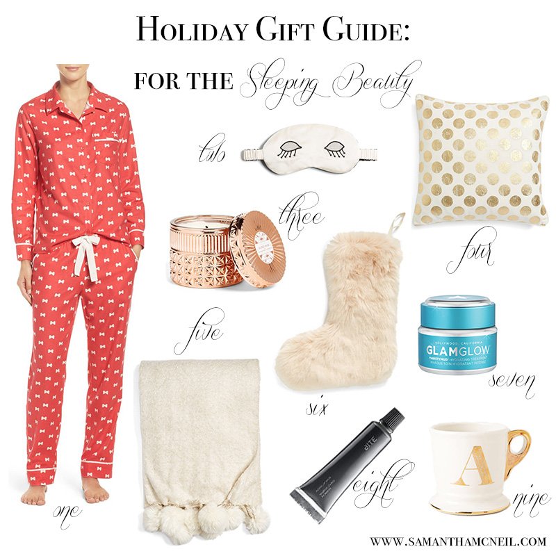 Samantha McNeil Blog - Holiday Gift Guide For The Sleeping Beauty