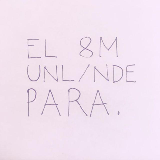 Paramos. . . . #Huelga8M #HuelgaFeminista8M #8M #HuelgaFeminista #DíaInternacionalDeLaMujer #WomensInternationalDay