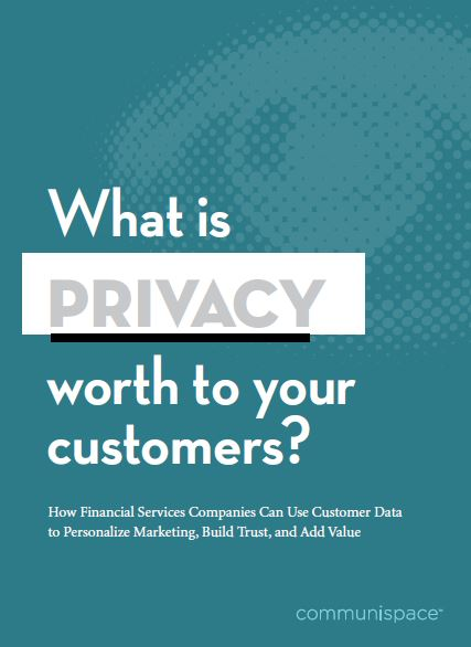 What Is Privacy Worth To Your Customers
