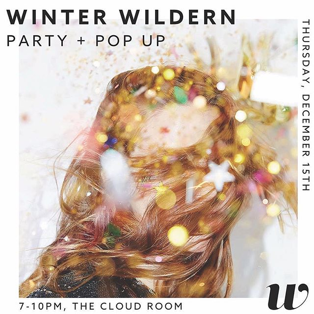 This Thursday I'll be hanging out with @hellowildern at @cloudroomseattle for their annual Winter Party + Pop-Up, 7-10pm. Stop by early for delicious snacks from @kefitaverna and plenty of pop-up vendor wares ranging from organic fair-trade coffee beans to handmade soy candles to mouthwatering artisan chocolates. Proceeds go to @aclu_nationwide, @plannedparenthood and @sierraclub. See you there!