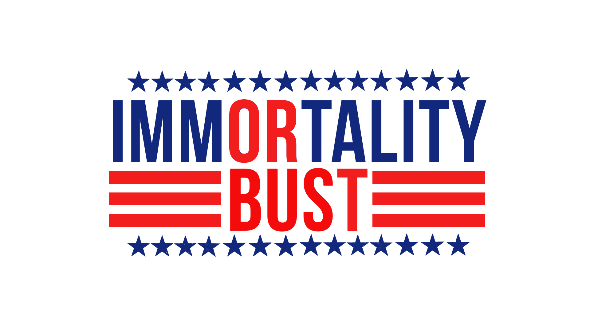 Immortality-or-Bust-MainTitle.jpg