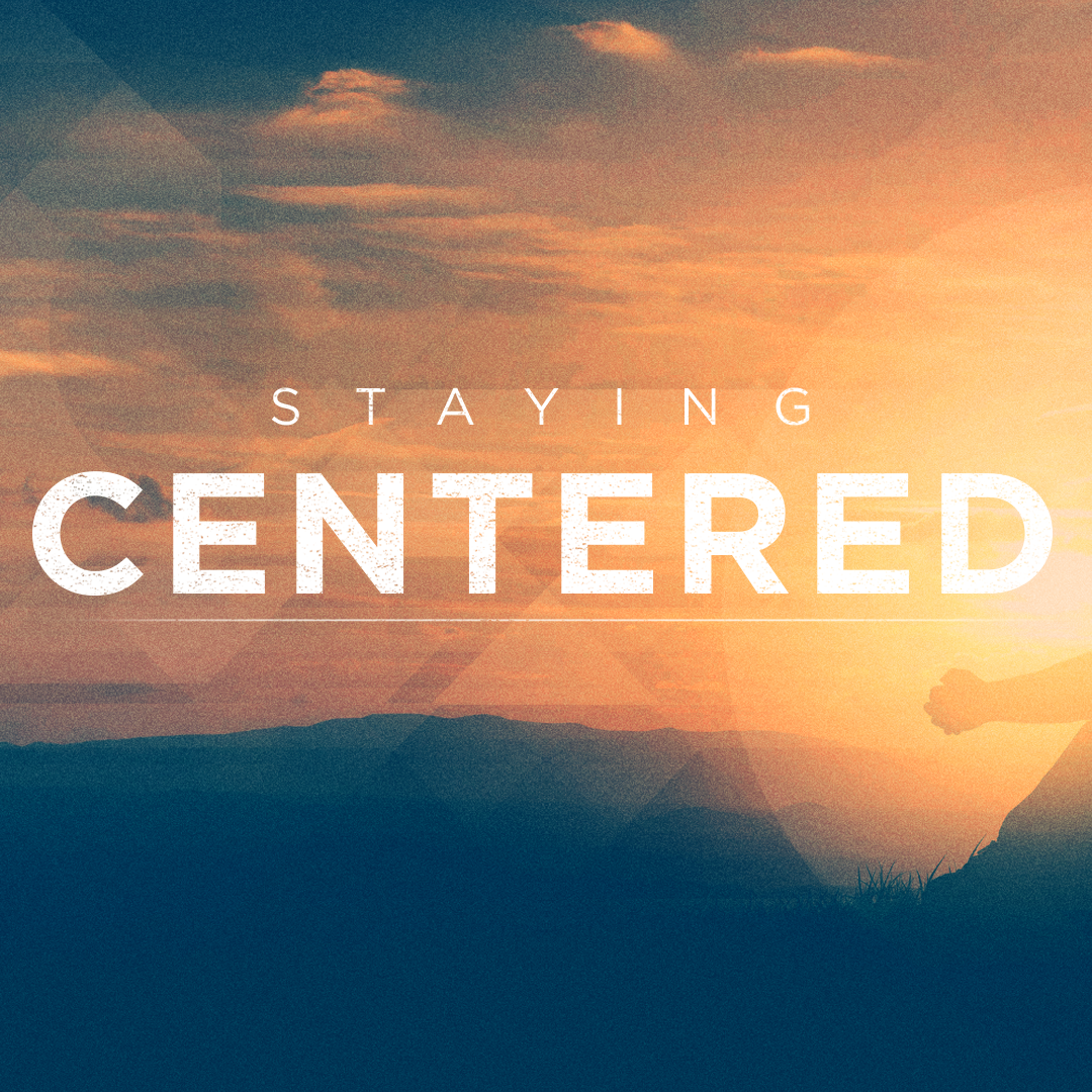 Staying Centered.png