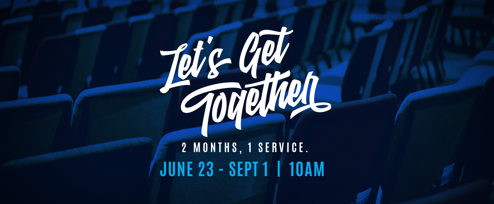 Faithbrook_SummerHours_LetsGetTogether_1640x680.png