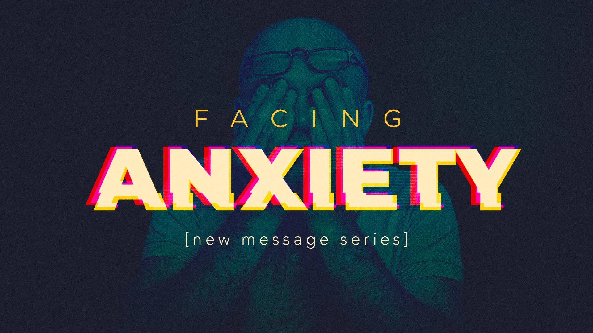 FacingAnxiety_1920x1080_new.png