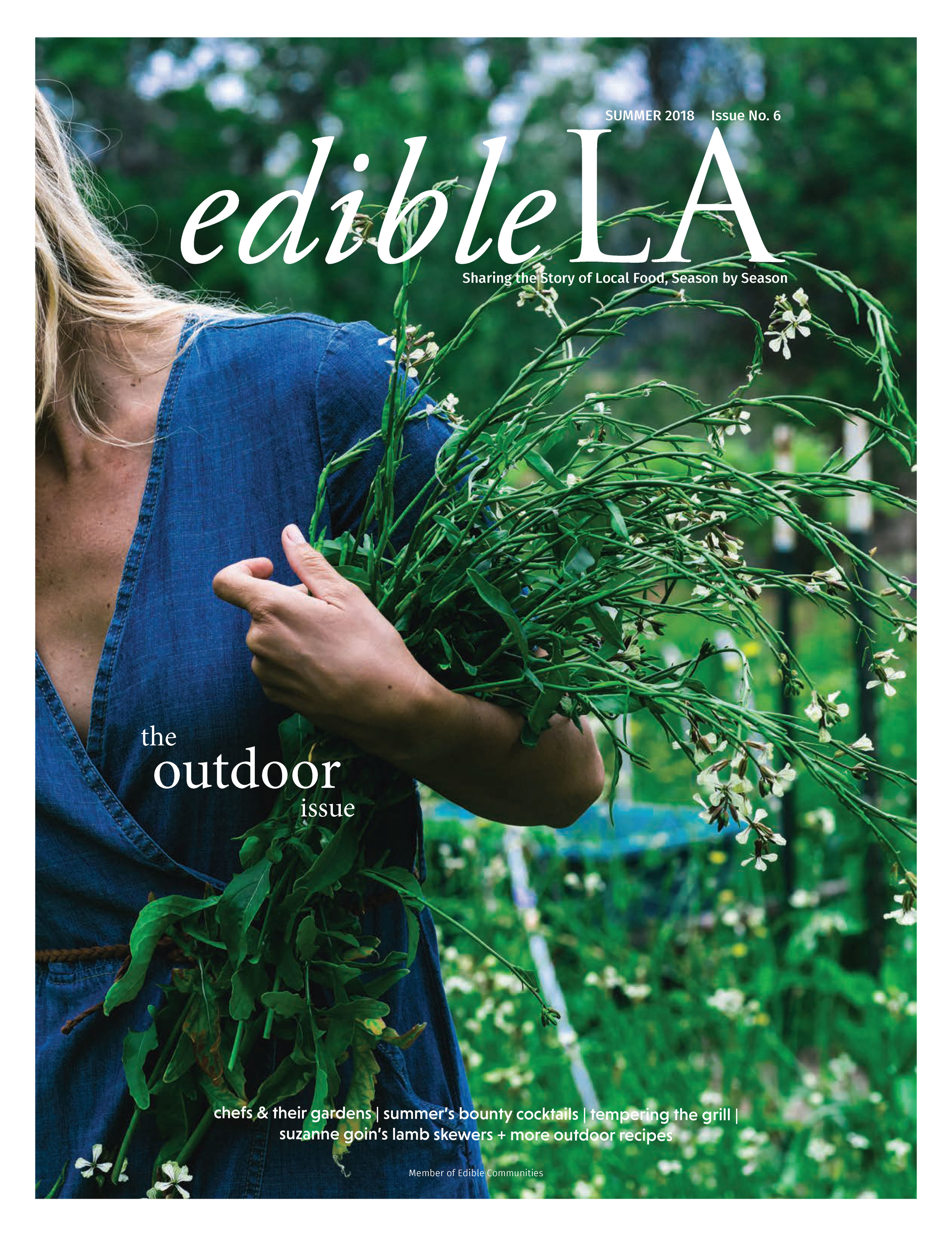 Chefs and their gardens - Edible LA Issue 6, Summer 2018