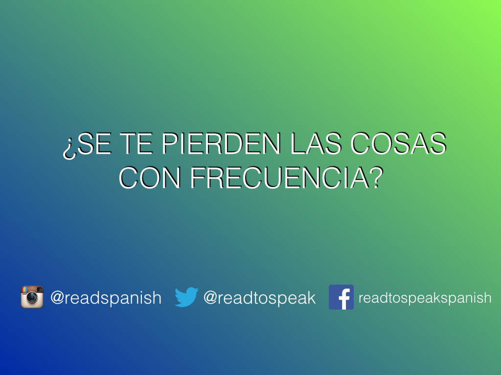 Read to Speak Spanish — Encuentro lo que no busco