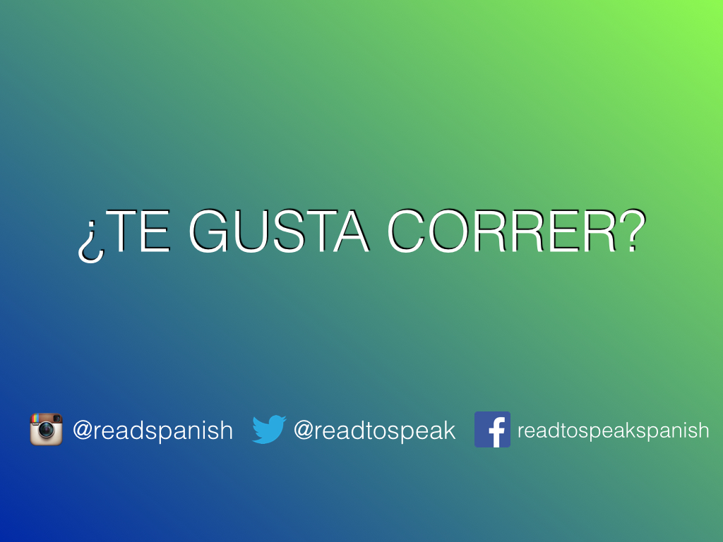 Read Spanish Questions — ¿Te gusta correr?