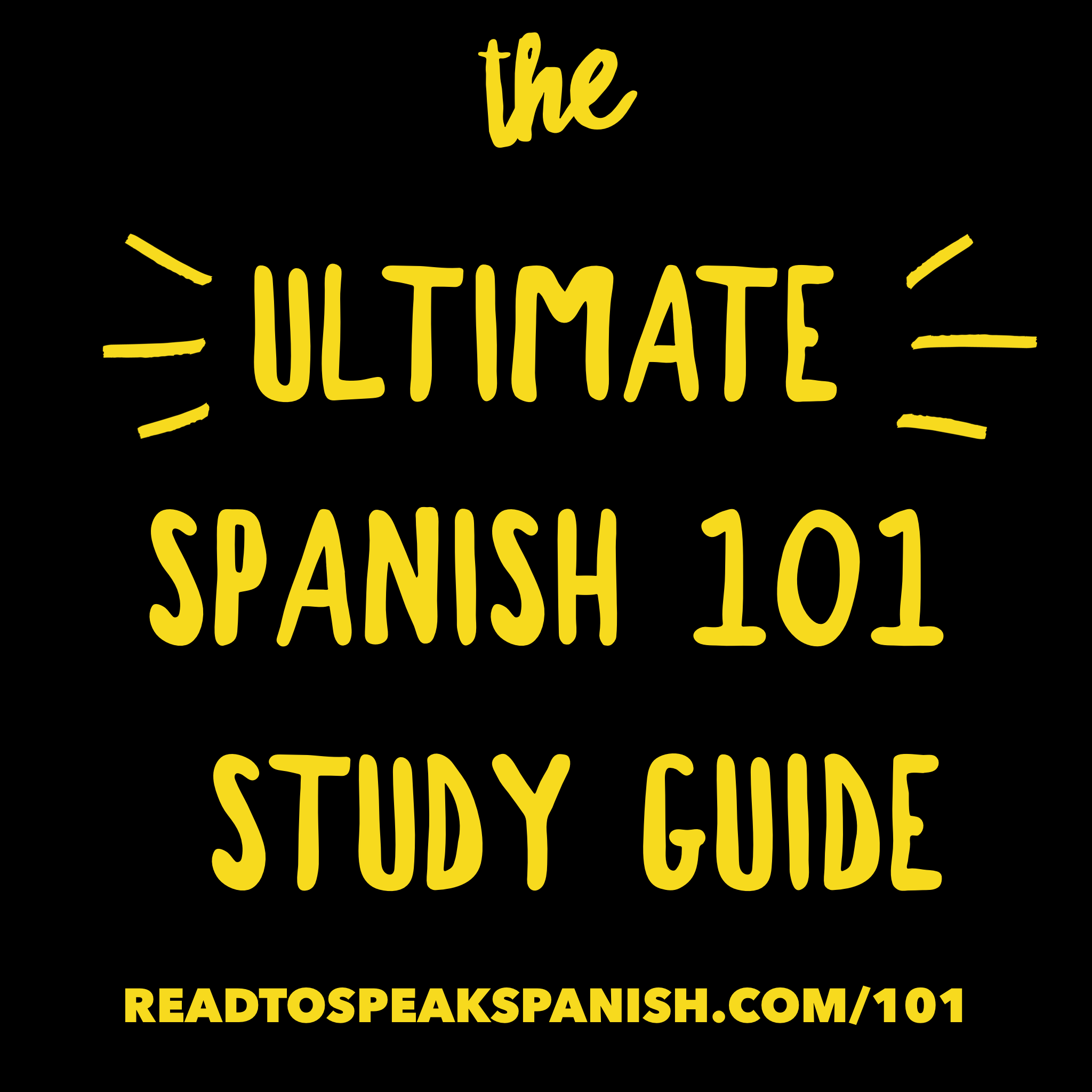 Ultimate Spanish 101 Study Guide