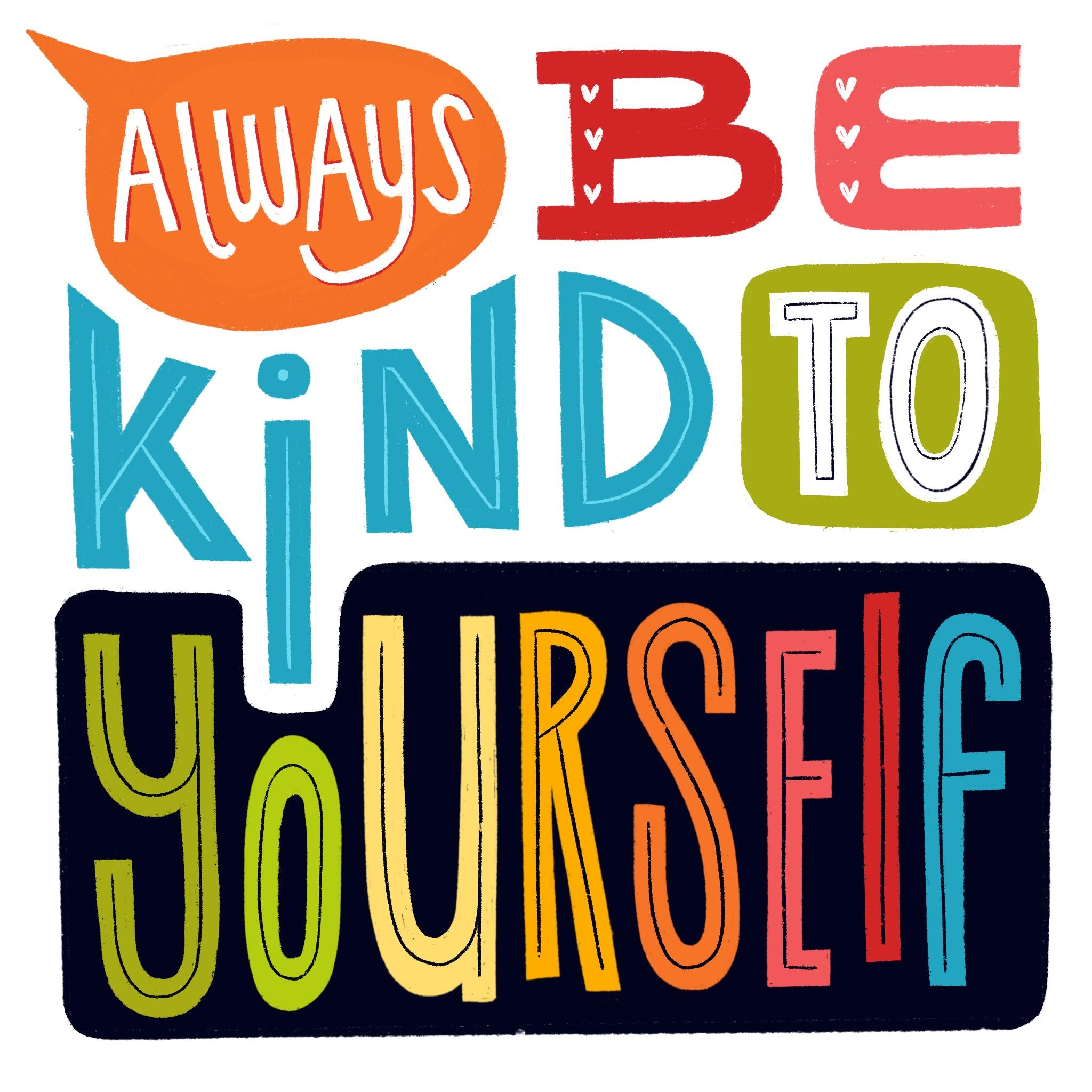 kind to yourself.jpg