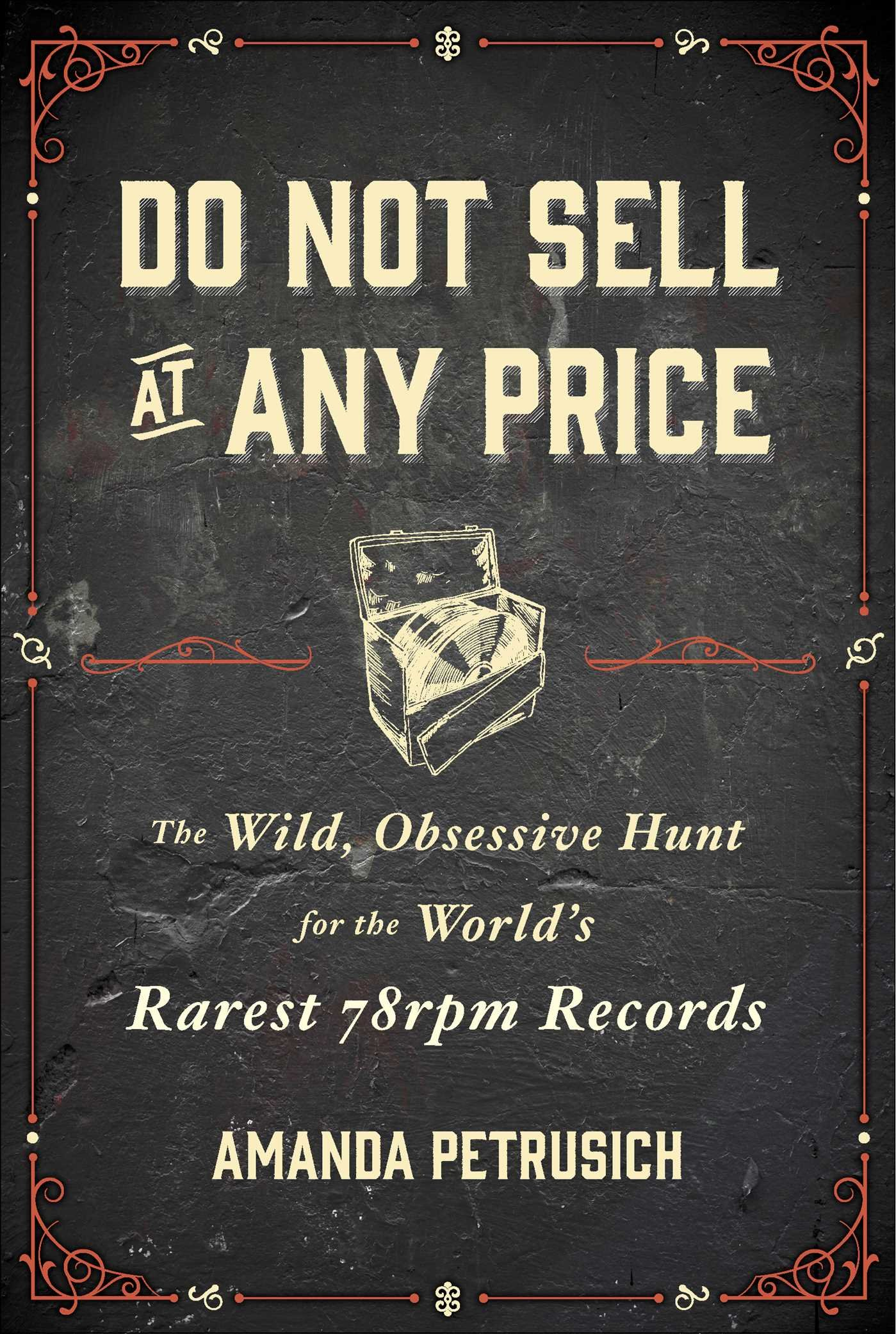 """Image courtesy of Simon & Schuster Publishing, cover for """"Do Not Sell at Any Price"""""""