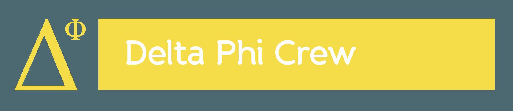 Delta Phi Crew