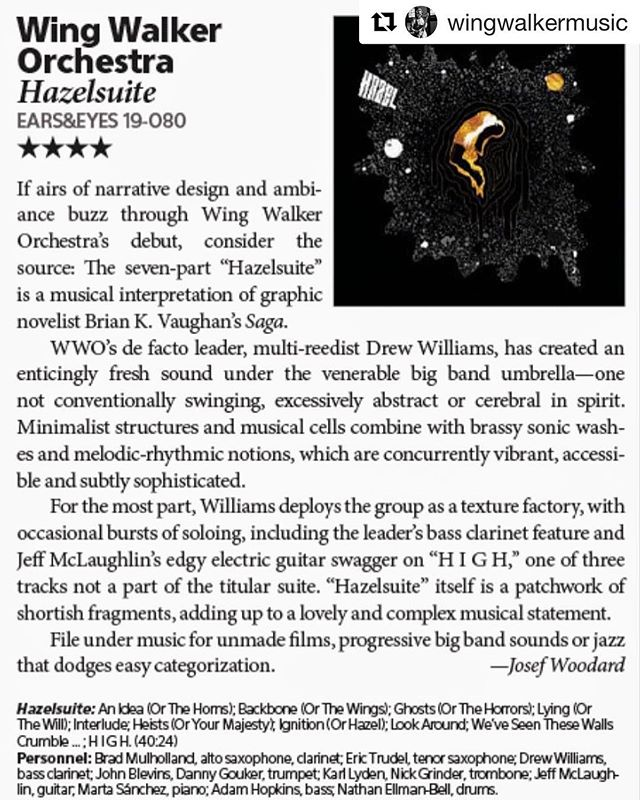 "#Repost @wingwalkermusic with @get_repost ・・・ Check out this incredible review of Hazel in the June issue of Downbeat! ""Concurrently vibrant, accessible and subtly sophisticated."" . . . #jazz #bigband #downbeat #hazel #wingwalkerorchestra #earsandeyes #jazz #composition #bassclarinet #effects #filmmusic"